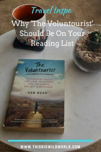 Looking for a travel book to give you some inspiration? 'The Voluntourist' by Ken Budd shares the author's personal journey to self-discover through volunteer travel. #travelinspiration | #travelbook | #travelreading