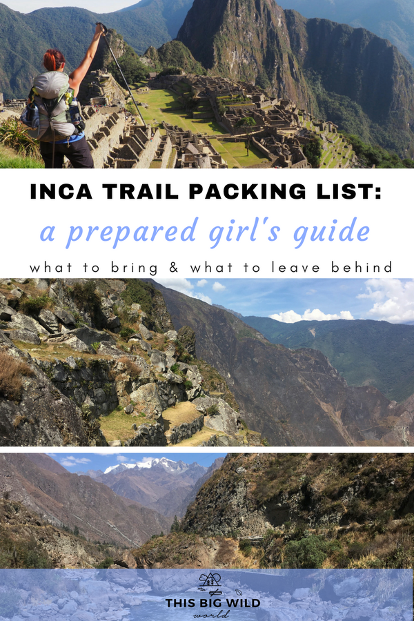 Packing for the Inca Trail hike to Machu Picchu is no simple task. This is the Prepared Girl's Guide to what to bring and what to leave behind on your Inca Trail packing list. #incatrailhiking | #incatrailpacking | inca trail packing women