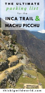 Pin image of hiking the Inca Trail for the ultimate packing list for hiking to Machu Picchu.