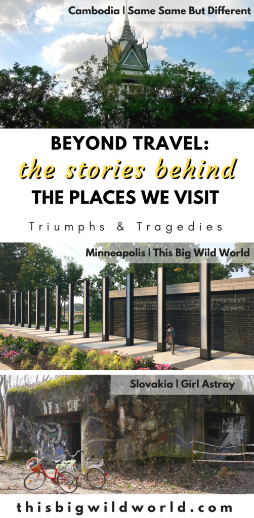 Each place we travel to has a story to tell filled with triumph and tragedy. As traveler's we have the opportunity to learn about each culture through the stories told by those we meet. From a bridge collapse in Minnesota, a brutal attack on a train in India, and genocide in Cambodia, travel bloggers share what they've learned about culture through travel. | cultural experience | cultural travel | slow travel | ethical travel | unique travel