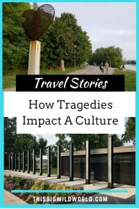 As traveler's we have the chance to learn about the daily lives and culture of each place we visit. From a bridge collapse in Minneapolis, genocide in Cambodia, and 9/11 in New York City this collaboration shares several stories from travel bloggers about how tragic events impacted a culture. #travel | #travelstories | #culture | #collaboration | #culturalexperiences
