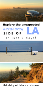 Think Los Angeles is all glitz and glam? Think again! Explore the unexpected outdoorsy side of LA, including hiking Los Angeles, biking, and other outdoor adventure activities!