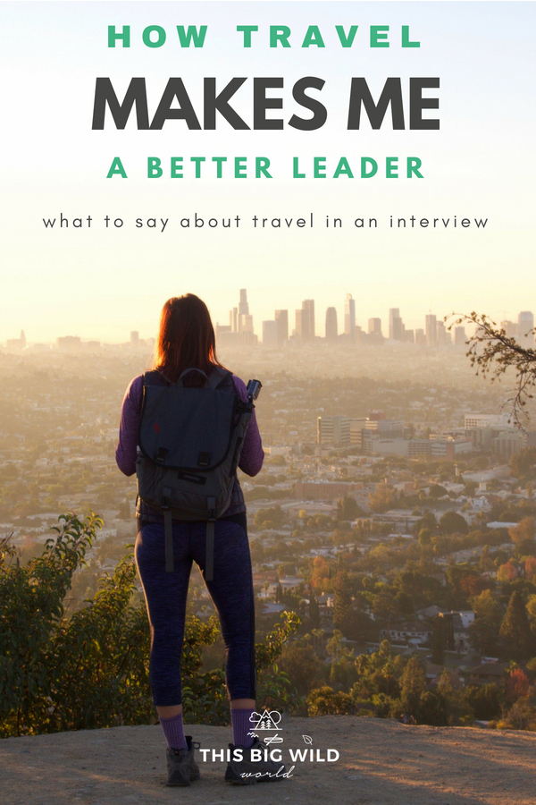 When I left my career to go back to school and travel the world, I wondered if I was making the right decision. How would I explain this to future employers? Here's what to say about travel in an interview and how travel makes me a better leader. // why travel is important | how travel changes you