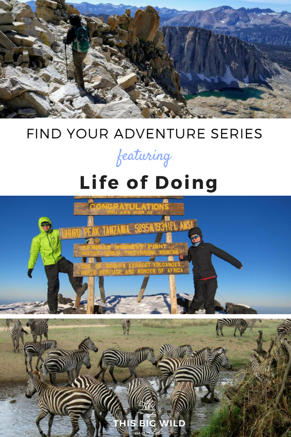 Adventure means something different to everyone. Find your adventure travel inspiration with Life Of Doing travel blog. This monthly series brings you outdoor adventure stories, adventure travel tips, and adventure travel inspiration told by outdoor adventurers and travel bloggers. travel tips | outdoor adventure | adventure travel