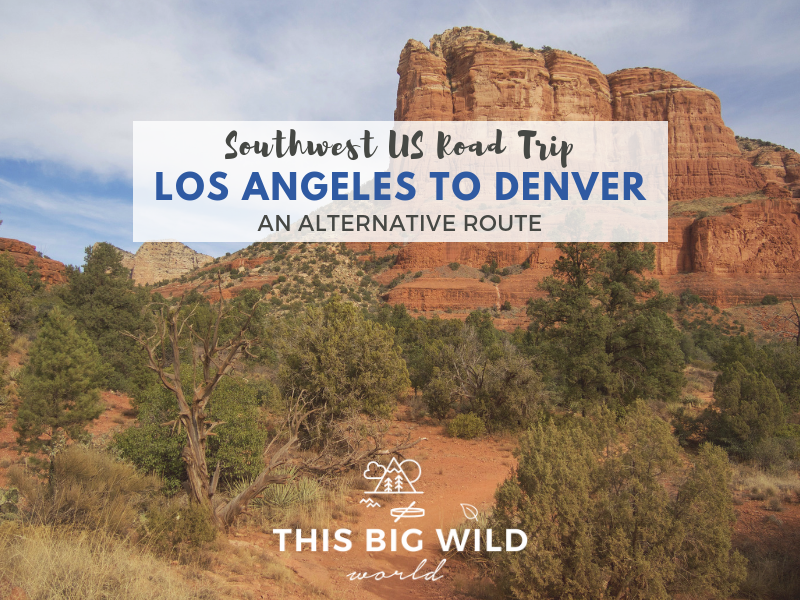 Explore the Southwest US by car with this perfect roadtrip itinerary from Los Angeles to Denver.