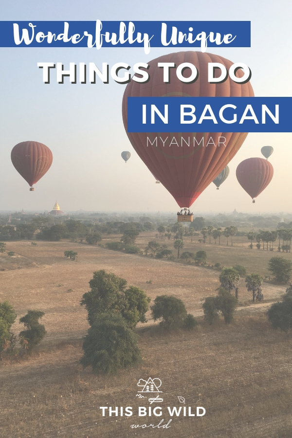 Bagan can only be described as magical. Get off the beaten path with these wonderfully unique things to do in Bagan in Myanmar, including temples in Bagan, scootering in Bagan, cultural experiences in Bagan, taking a hot air balloon over Bagan and more! #myanmar #travel #asia