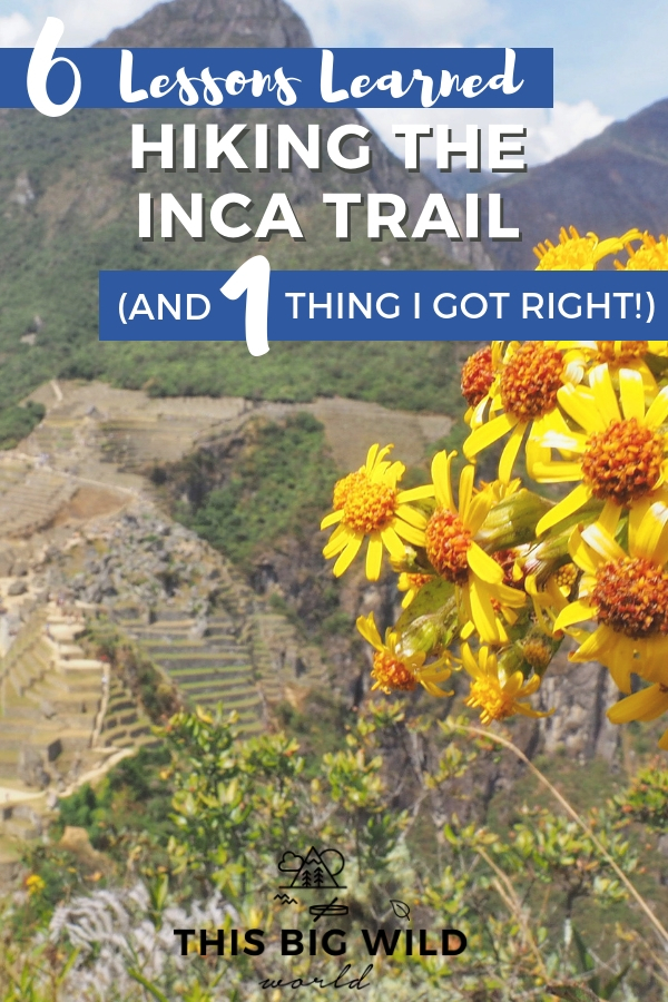 Hiking the Inca Trail to Machu Picchu in Peru is a dream come true. But, it's not easy. Don't make the same mistakes I did! This post covers getting a porter for the Inca Trail, training for the Inca Trail, and more! #peru #incatrail #machupicchu #cusco