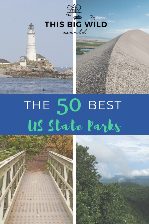 "Text reads ""The 50 best US State Parks"" over four images. Top left: a white lighthouse with dark blue water surrounding it and a light blue sky above. Top right: The tip of a sand dune with a lake and grass in the distance behind it. Blue sky above. Bottom left: A metal bridge leads to a dirt trail surrounded by trees in bright fall colors. Bottom right: Bright green trees extend all the way to the horizon from the top of a mountain with big fluffy white clouds in the sky."