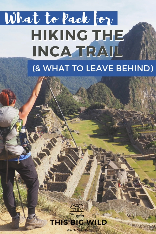 So you wanna hike the Inca Trail to Machu Picchu? Great! But, what in the world do you pack for the 4-day trek? The Prepared Girl's Guide to packing for the Inca Trail has you covered, including what to pack, what to leave behind, and more! #peru #incatrail #machupicchu #cusco