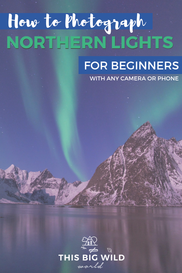 So you are going to see the Northern Lights but don't want a bunch of blurry photos? Look no further. Everything you need to know about photographing the Northern Lights for beginners using a smartphone, GoPro or any camera with a manual setting. Find out about must-have photography gear, smartphone camera app, camera settings, and more! #northernlights #auroraborealis #nightphotography #photography