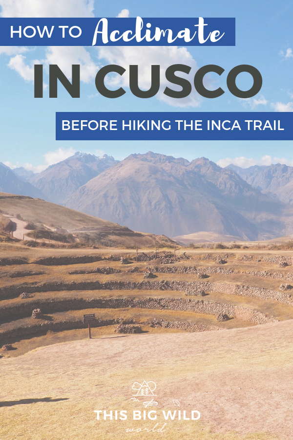 Trying to figure out how to acclimate to the altitude before hiking the Inca Trail? This 3-day Cusco itinerary includes tips on acclimating, things to do in Cusco, tips on visiting the Sacred Valley and more! You'll be trail ready in no time! #peru #cusco #incatrail #travel