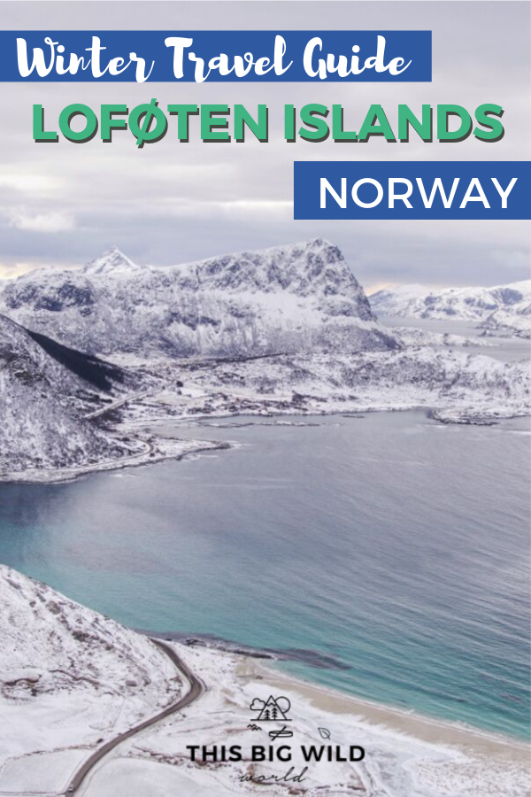 Text: Winter Travel Guide Lofoten Islands Norway Image: Snow covered mountains jut out of a bright blue water, as viewed from above.
