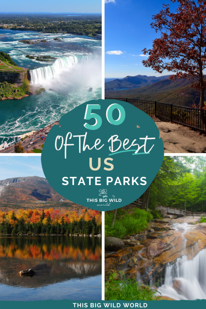 "Text in a circle in the center: ""50 of the Best US State Parks"" over four images. Top left: overhead view of Niagara Falls on a beautiful sunny day. Top right: View of mountains in the distance from a stone overlook lined with a black metal fence. A tree with red leaves is on the far right. Bottom left: A row of trees in bright fall colors lines the shoreline of a lake. Behind the trees a mountain is a mountain and blue sky. The mountain and trees are perfectly reflected in the water. Lower right: A wooden walkway goes across the image with a lush green forest above and below it. From the right hand side, a stream flows over tan rocks making a waterfall in the foreground."