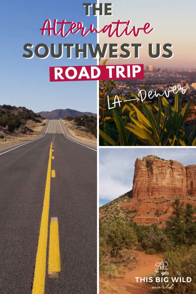Text: The Alternative Southwest US Road Trip, LA to Denver Left image: Long open road with dry grass and trees on either side and reddish mountains in the distance with a blue sky above. Upper Right image: A pink haze rests over Los Angeles at sunrise. Green leaves are in the foreground framing a view of the city skyline in the distance. Bottom Right image: A tall red rock in Sedona Arizona rises above an empty trail with green brush on both sides. A blue sky is covered in big white clouds.