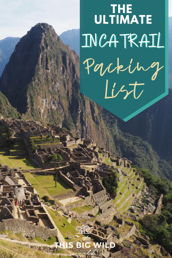 Overwhelmed packing for the Inca Trail, Peru? You need this tried & tested Inca Trail packing list that includes hiking gear, Inca Trail outfit tips, first aid essentials & more. #incatrailpackinglist #hikingessentials #incatrailpacking
