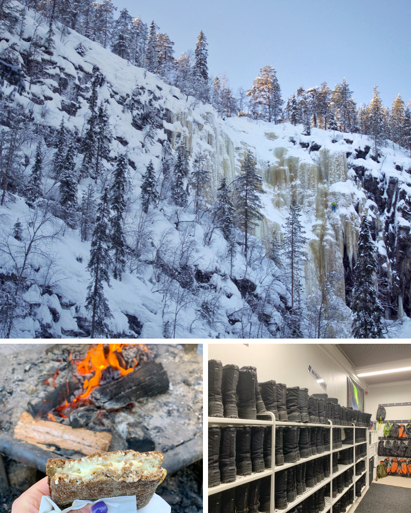 Korouoma Canyon near Rovaniemi is know for its frozen waterfalls. Top: An ice climber scales the massive frozen waterfall in Korouoma Canyon, Bottom Left: Delicious cheese sandwich grilled over a campfire on the tour, Bottom Right: Clean cold weather gear including warm boots are lined up on shelves in the Beyond Arctic tour office.