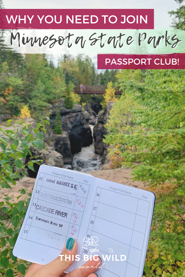 Bright green and yellow trees are on either side of a gorge, connected by a dark red footbridge. A hand is holding up a Minnesota State Parks Passport with 4 stamps in it. Text: Why you need to join Minnesota State Parks Passport Club