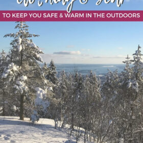 Text: Winter hiking clothing and gear to keep you safe and warm in the outdoors Image: Tall pine trees coated in snow on the side of a mountain looking out into the body of water on the horizon.