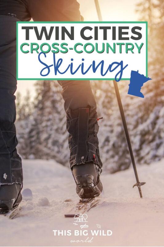 Text: Twin Cities Cross-Country Skiing (with Minnesota state icon) Image: Cross country skier faces away from camera shown from waist down standing in snow with the sun setting over the treeline in the distance.