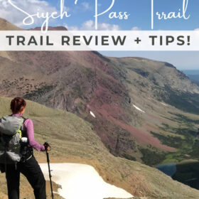 Text: Glacier National Park Siyeh Pass Trail - Trail Review + Tips! Image: Me in hiking gear with hiking poles looking off into a green valley from a partially snow covered lookout point on the Siyeh Trail in Glacier National Park.