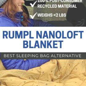 Rumpl Nanoloft Blanket - The best sleeping bag alternative. Certified B Corp, 100% post-consumer recycled plastic, weighs