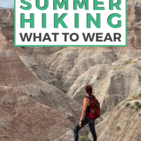 Text: Prepared Girl's Guide Summer Hiking What to Wear Image: Me in a tank top and leggings with a red day pack in front of the Badlands.