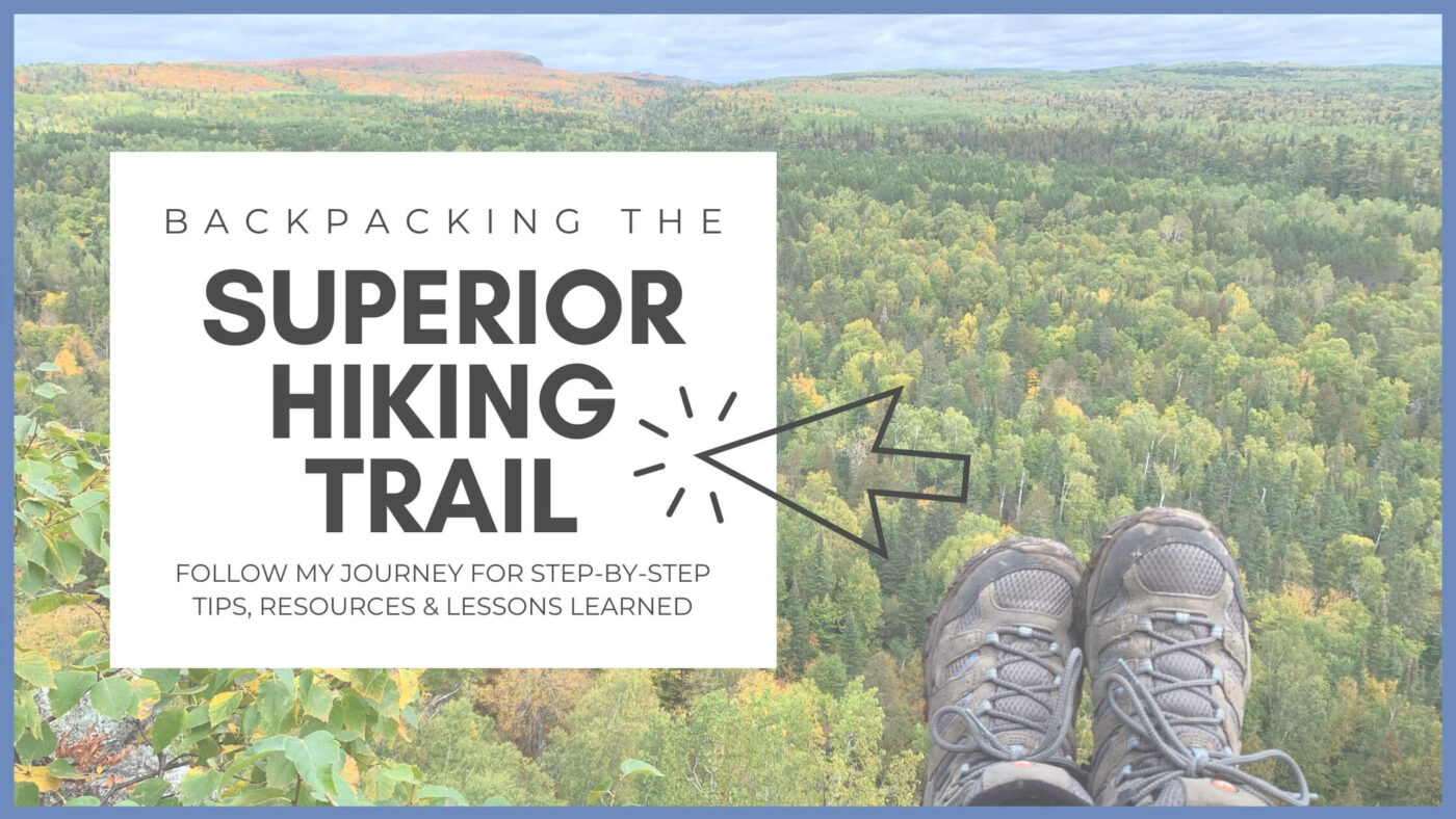 Backpacking the Superior Hiking Trail can be overwhelming! Follow my journey as I share simple and easy to follow steps to move you past the overwhelm and onto the trail in no time!