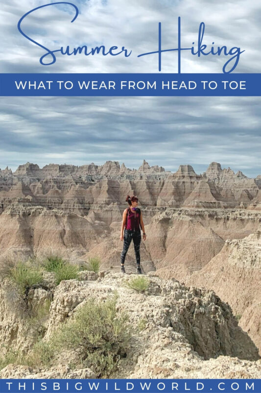 Text: Summer Hiking - What to wear from head to toe Image: Me in  magenta tank top, camouflage leggings and hiking boots in the Badlands.