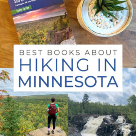 Text: Best books about hiking in Minnesota Images: Top - hiking guide on wooden table, Lower left - Hiker standing on a tall overlook, Lower right - double waterfall surrounded by forest.