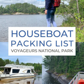 Text: Houseboat Packing List Voyageurs National Park Images: Top - Me standing on the shoreline in the park, Bottom left - the houseboat parked on a sandy shore, Bottom right - View from the rooftop of the houseboat
