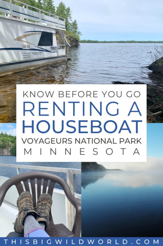 Text: Know before you go, renting a houseboat Voyageurs National Park Minnesota Images: Houseboat parked on a beach, hiking boots up on a chair on the roof of a houseboat, reflection of clouds in the water.